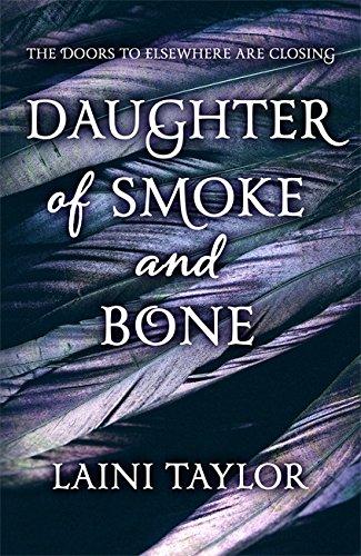 Daughter of Smoke and Bone (Daughter of Smoke and Bone Trilogy)