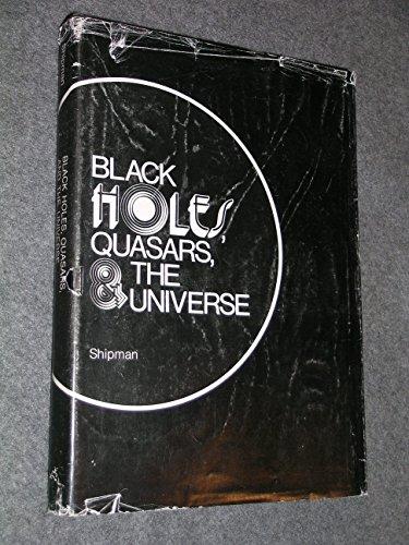 Black Holes, Quasars, & the Universe