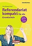 Referendariat kompakt für die Grundschule: Buch mit Kopiervorlagen über Webcode