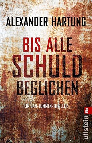 Buchcover Bis alle Schuld beglichen (Jan-Tommen-Thriller, Band 1)