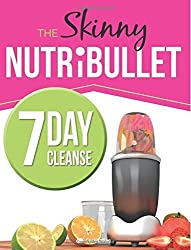The Skinny NUTRiBULLET 7 Day Cleanse: Calorie Counted Cleanse & Detox Plan: Smoothies, Soups & Meals to Lose Weight & Feel Great Fast. Real Food. Real Results by CookNation (2015-01-14)