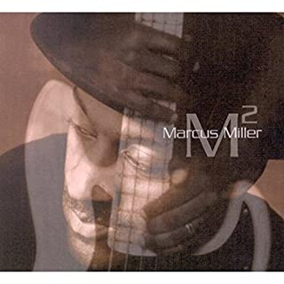 M 2 , Marcus Miller (B00005ATMR) | Amazon Products