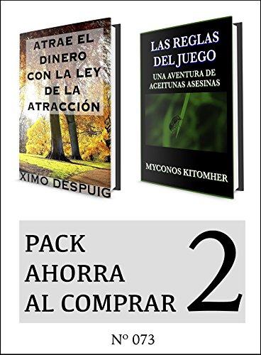 Pack Ahorra al Comprar 2 (Nº 073): Atrae el dinero con la ley de la atracción & Las reglas del juego por Ximo Despuig
