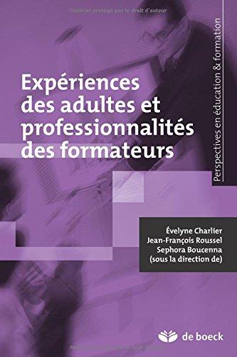 Expriences des adultes et professionnalites des formateurs