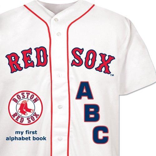 Boston Red Sox ABC my first alphabet book by Brad M. Epstein (2009-07-27)