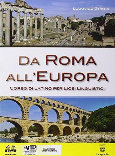 Da Roma all'Europa. Per il Liceo linguistico. Con e-book. Con espansione online