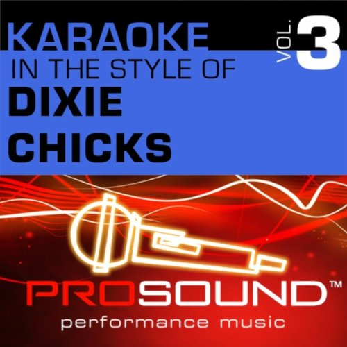 You Were Mine (Karaoke Instrumental Track)[In the style of Dixie Chicks]