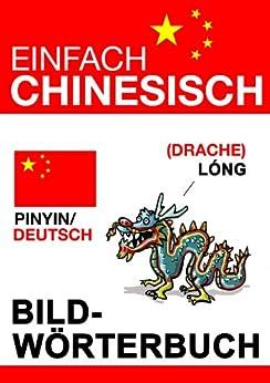 Einfach Chinesisch - Bildwörterbuch