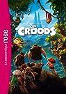 Les Croods - Le roman du film par DreamWorks