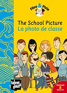 """Afficher """"The school picture"""""""