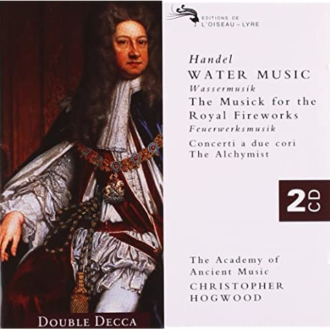 Handel: Water Music/Music for the Royal Fireworks etc.