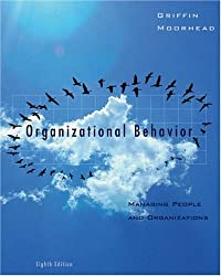 Organizational Behavior: Managing People and Organizations by Ricky W. Griffin (2006-01-27)