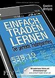 Einfach traden lernen: Der perfekte Tradingeinstieg von Carsten Umland (14. November 2014) Gebundene Ausgabe