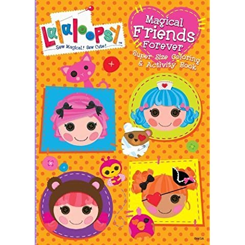 Lalaloopsy Super Size Coloring and Activity Book-Magical Friends Forever by Modern Publishing (2013)