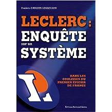 Leclerc : enquête sur un système