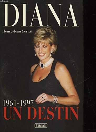 Diana : Un destin, 1961-1997