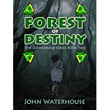 Forest of Destiny (The Odinerbund Series. Book 2)