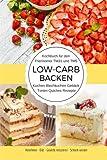 Kochbuch für den Thermomix TM31 und TM5 Low-Carb Backen Kuchen Blechkuchen Gebäck Torten Quiches Rezepte Abnehmen - Diät - Gewicht reduzieren - Schlank werden