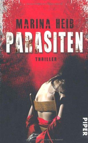 Parasiten: Thriller (Christian-Beyer-Reihe, Band 5)