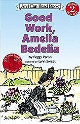 Good Work, Amelia Bedelia (I Can Read Book 2)