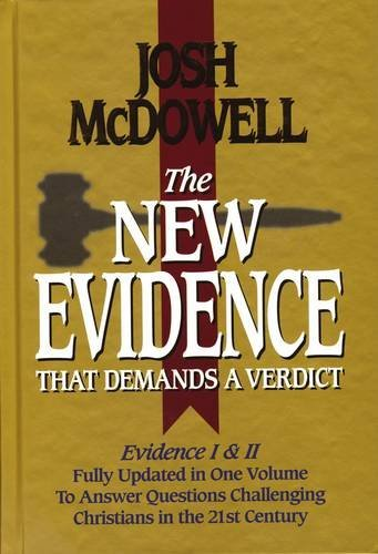 The New Evidence That Demands A Verdict Fully Updated To Answer The Questions Challenging Christians Today by Josh McDowell (1999-10-22)