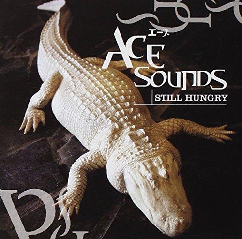 Still Hungry by Ace Sounds (2003-09-02)