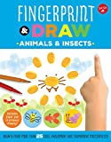 Fingerprint & Draw: Animals & Insects: Draw & paint more than 25 cool fingerprint and thumbprint masterpieces (Drawing with your Fingers)
