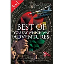 Best of You Say Which Way: Magician's House - Dolphin Island - Deadline Delivery - Stranded Starship - Mystic Portal