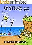 Up Sticks: Spain: Book two follows th...