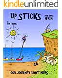 Up Sticks: Spain: Book two follows the happy go lucky couple as they discover the Costa Brava (English Edition)