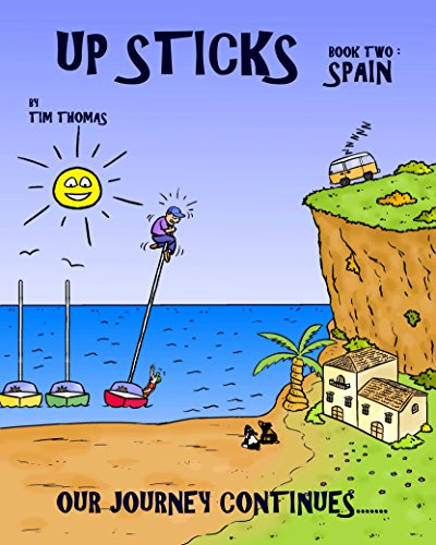 up-sticks-spain-book-two-follows-the-happy-go-lucky-couple-as-they-discover-the-costa-brava