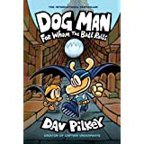 Pilkey, D: For Whom the Ball Rolls (Dog Man, Band 7)