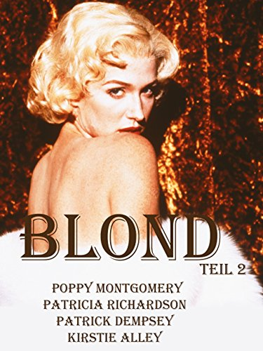 Blond, Teil 2