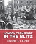 London Transport in the Blitz