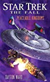 Star Trek: The Fall: Peaceable Kingdoms (Star Trek: The Next Generation)