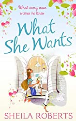 What She Wants (Life in Icicle Falls, Book 3) by Sheila Roberts (2014-03-07)