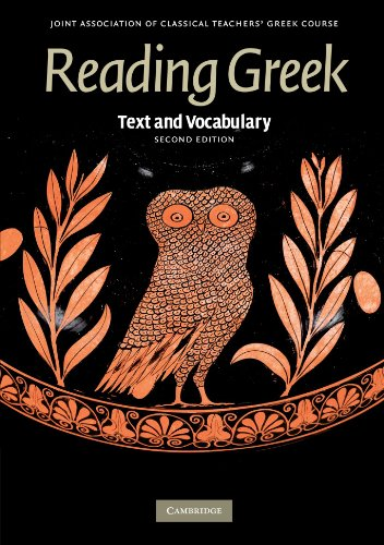 Reading Greek 2nd Edition Paperback: Text and Vocabulary