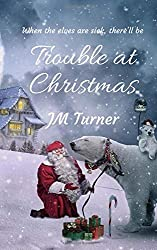 Trouble at Christmas (The Claussens)