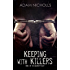 Keeping with Killers (The Salingers Book 1)
