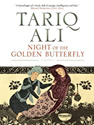 Night of the Golden Butterfly: A Novel (The Islam Quintet) by Tariq Ali (2010-10-18)