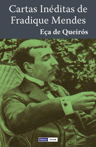 Cartas Inéditas de Fradique Mendes (Portuguese Edition) por Eça de Queirós