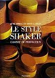 Image de Le style Shaker, l'esprit de perfection