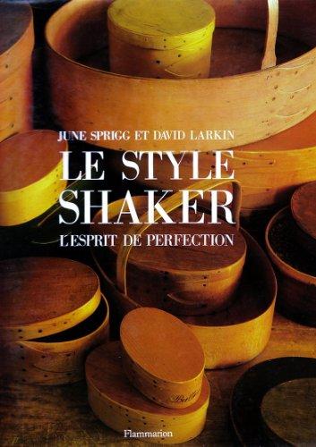 Le style Shaker, l'esprit de perfection