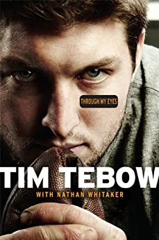 Through My Eyes von [Tebow, Tim, Whitaker, Nathan]