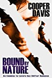 Bound by Nature: Gay PNR Enemies-to-Lovers Male/Male Romance (Forces of Nature Book 1) (English Edition)