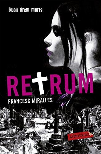 Retrum (Labutxaca) por Francesc Miralles Contijoch