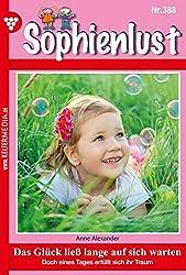 Sophienlust 388 – Familienroman: Das Glück ließ lange auf sich warten