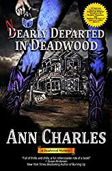 Nearly Departed in Deadwood (Deadwood Humorous Mystery Book 1) (English Edition)