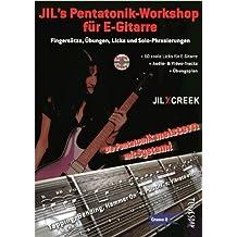 Jil's Pentatonik-Workshop für E-Gitarre - Lehrbuch mit Audio/Video CD von Jil Y. Creek (21. Juni 2012) Broschiert