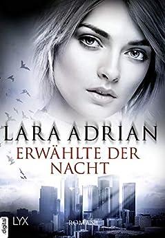 Erwählte der Nacht (Midnight Breed 16) von [Adrian, Lara]